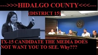 Hidalgo County Commissioners addressed by TX-15 U.S. Congressional Candidate VOTE *NOVEMBER 2016*