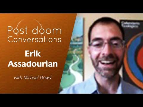 Erik Assadourian: Post-doom with Michael Dowd
