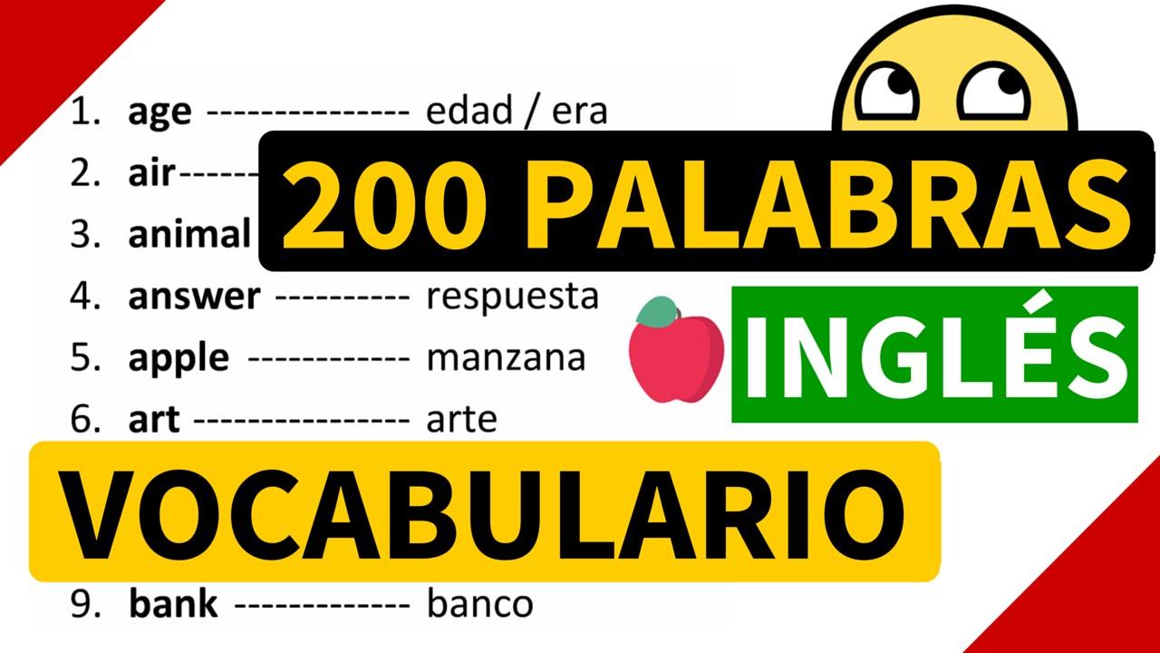 200 Palabras Importantes En Inglés Y Su Significado En Español Con