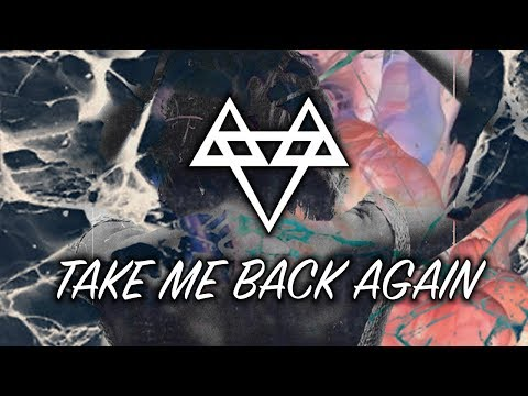 NEFFEX - Take Me Back Again [Copyright Free]