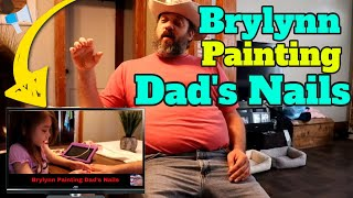 Brylynn Painting Dad's Nails