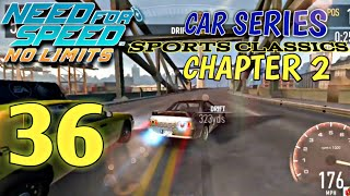 Need for speed No Limits -Car Series :Sports Classics-Chapter2|Episode 36