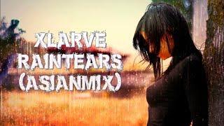 xLArve - Rain Tears (Asian mix) [Chillout, Ambient]