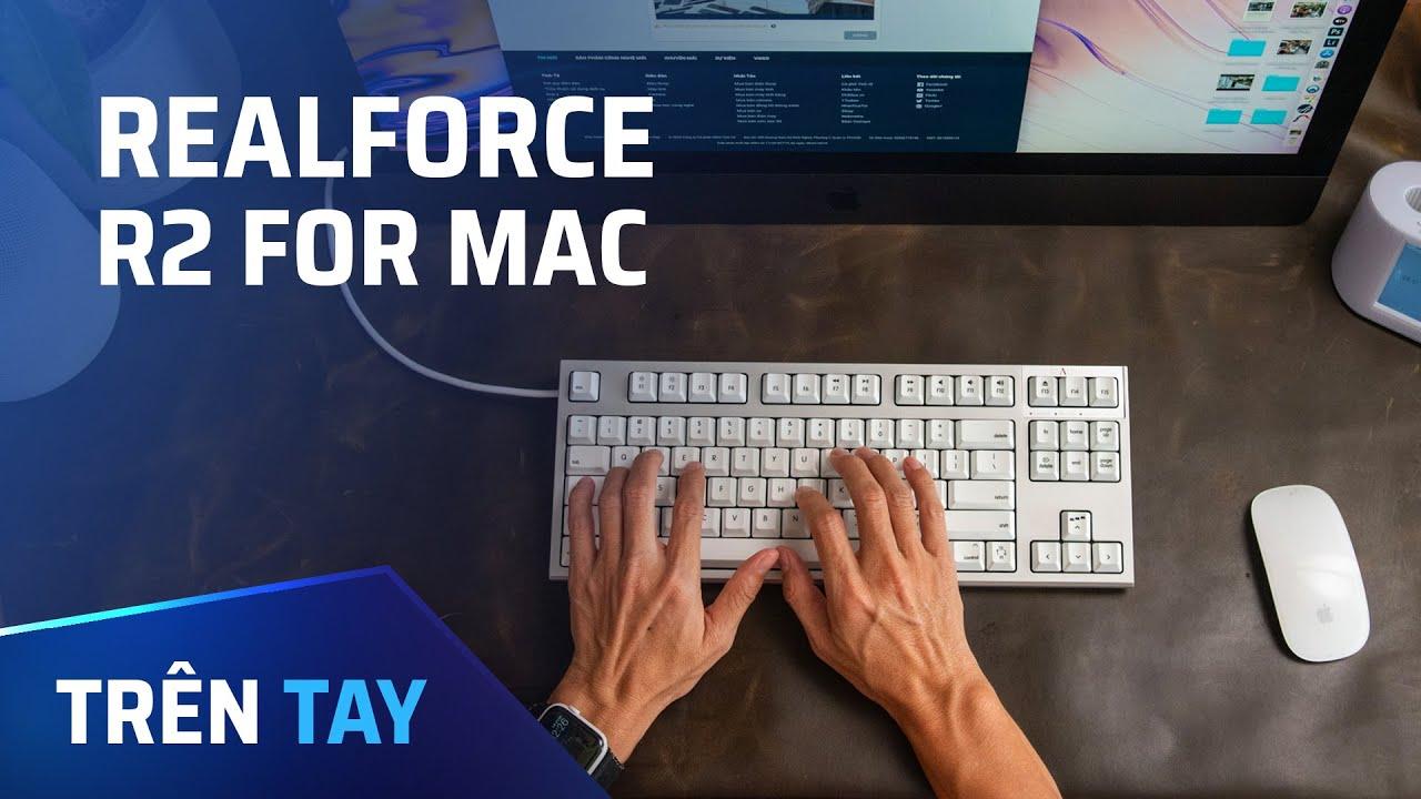 Bàn phím cơ dành riêng cho Mac – Realforce R2 for Mac