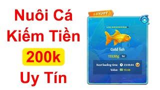 Nuôi Cá Kiếm 200k App ClipClaps Siêu Ngon Siêu Uy Tín - LVT | Kiếm Tiền Online