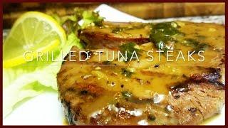 How to make Grilled Tuna Steaks