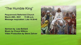March 28, 2021 - PALM SUNDAY - Peq. Reformed Church Weekly Service