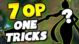 7 OP Champions To One-Trick / MAIN - League of Legends