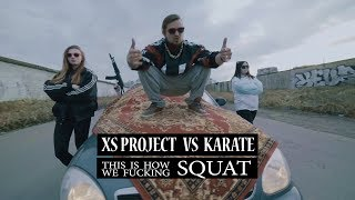 XS Project Vs Karate Squat