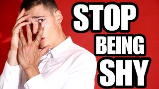 How to STOP BEING SHY! 7 Secrets for INSTANT CONFIDENCE!