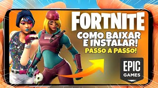 How to download Fortnite on Android? Simple Tutorial
