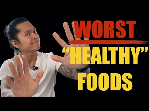 "7 WORST ""HEALTHY"" FOODS THAT AREN'T ACTUALLY HEALTHY (STOP EATING THESE!)"