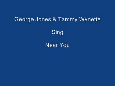 Near You + On Screen Lyrics - George Jones & Tammy Wynette
