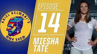 Miesha Tate on being a mother, retirement, Conor vs. Khabib | Ariel Helwani's MMA Show | ESPN