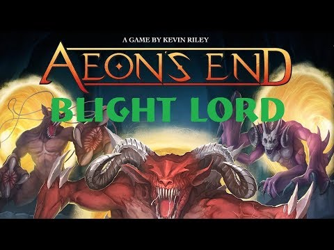 Aeons End: Blight Lord: Episode 4 |