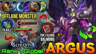 Offlane Monster Argus 15 Kills VS Top 1 Balmond! - Top 1 Global Argus by $crєαm - MLBB