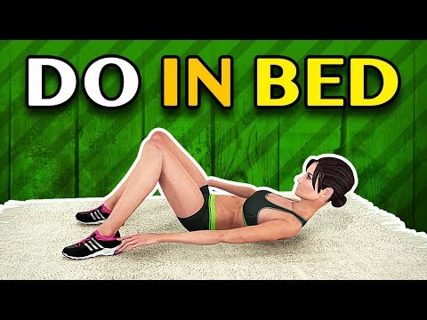 12 Easy Exercises To Do In Bed To Reduce Fat