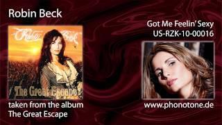 Robin Beck - Got Me Feelin Sexy