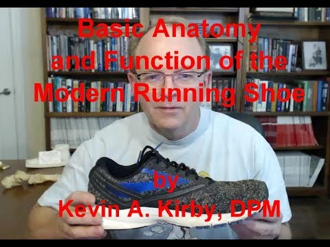 Basic Anatomy and Function of the Modern Running Shoe - YouTube