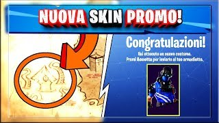 HOW TO GET THE NEW SKIN FORTNITE PROMO! NEW ON THE TREASURE MAP!