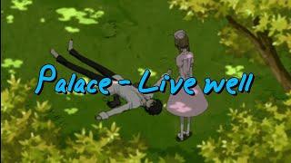 palace - live well (legendado/tradução pt-br)