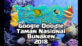 Download Video Taman Nasional Bunaken Jadi Google Doodle Hari Ini | Video Amazingly Indonesia™ MP3 3GP MP4