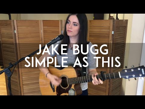SIMPLE AS THIS - Jake Bugg (Cover) || Summer Grace