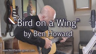 Bird on a Wing - Ben Howard - cover
