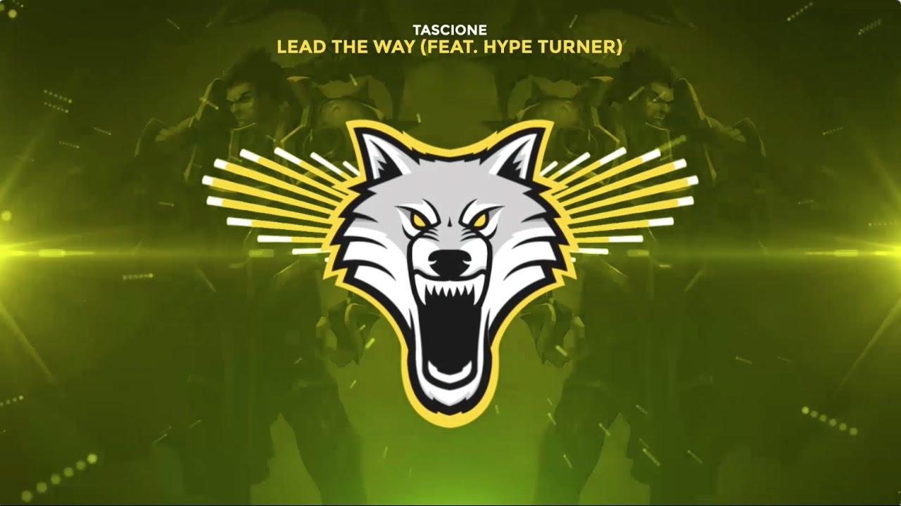 Tascione - Lead The Way ft. Hype Turner