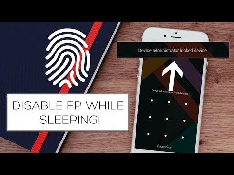 Disable Fingerprint While Sleeping! 😍 [2017]