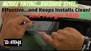 Mobile Tinting Tips n Tricks the Barbaric Way!!