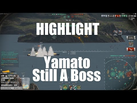 Highlight: Yamato Is Still A Boss