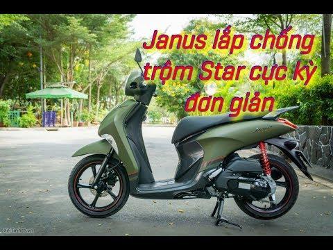 Janus Lắp Chống Trộm Star Cực Kỳ Dể Dàng!