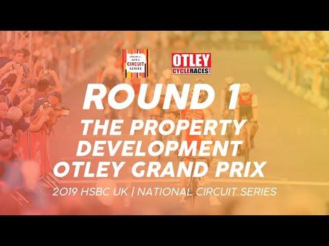 Round 1: The Property Development Otley Grand Prix - 2019 HSBC UK    National Circuit Series