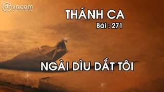 Thánh ca 271   Ngài dìu dắt tôi   Nhạc thánh tin lành