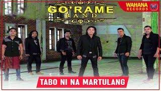 GO'RAME BAND - TABO NI NA MARTULANG | Lagu Batak Terpopuler
