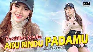 Aku Rindu Padamu - Syahiba Saufa I Official Music Video