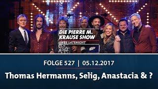 Die Pierre M. Krause Show vom 05.12.2017 mit Thomas Hermanns, Anastacia, Selig & einem Special Guest