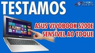 oficina dos Bits Review - Asus Vivobook S200E - Sensvel ao Toque