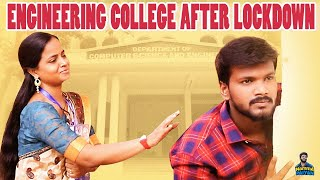 Engineering College After Lockdown | Namma Paiyan | Madhan Maddy | Ft.Wireless