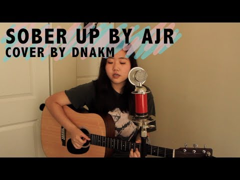 AJR - Sober Up (Cover by DNAKM)