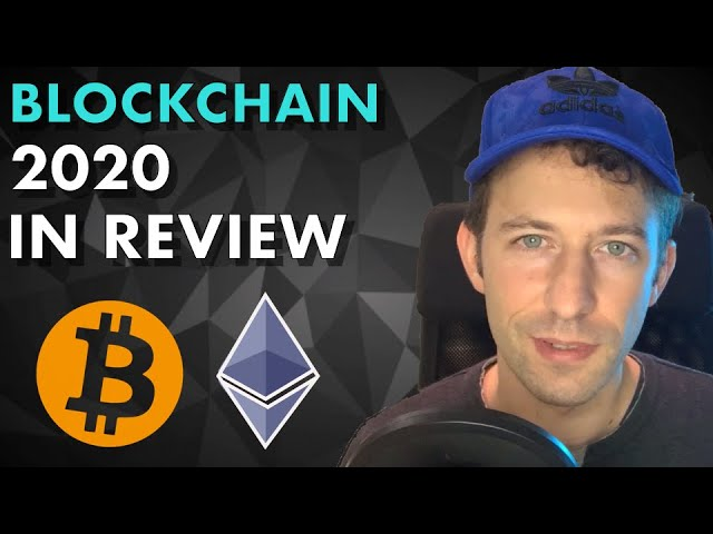 Blockchain 2020 in review