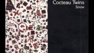 COCTEAU TWINS - FROSTY THE SNOWMAN