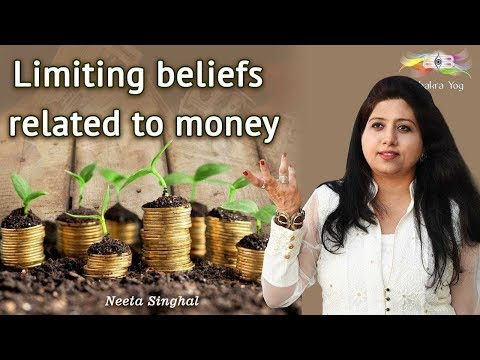 Limiting Beliefs Related To Money | Neeta Singhal