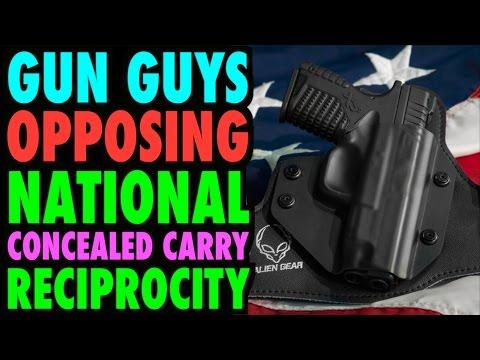 Gun Guys Against National Reciprocity (CCW)