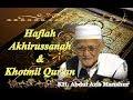 KH. ABDUL AZIS MANSHUR - Haflah Akhirussanah & Khotmil Qur'an