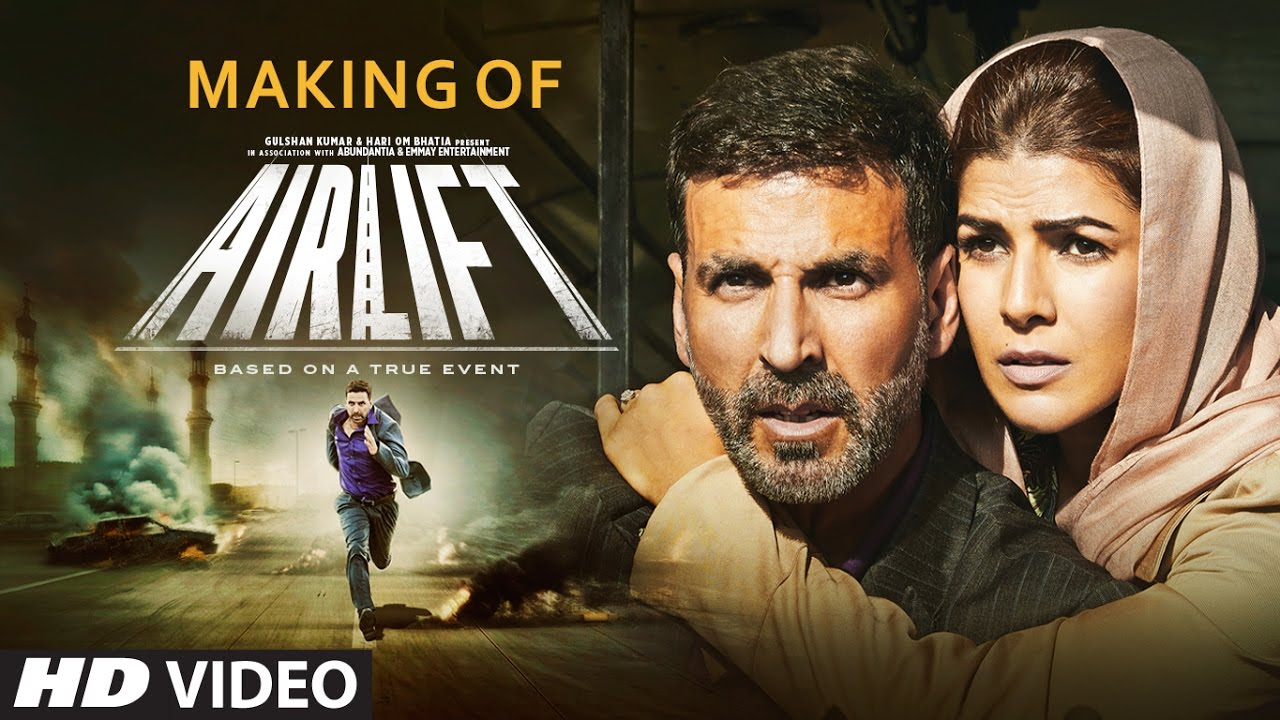 Making of Airlift Movie | Akshay Kumar & Nimrat Kaur