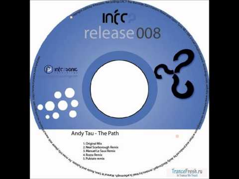 Andy Tau - The Path - Neal Scarborough Remix