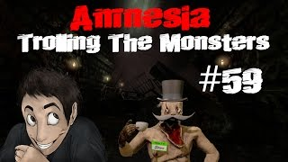 amnesia trolling the monsters 59