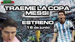 TRAEME LA COPA MESSI (La película)– Tráiler Oficial – Argentina 2018